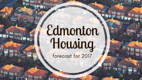 Edmonton Housing Forecast For 2017