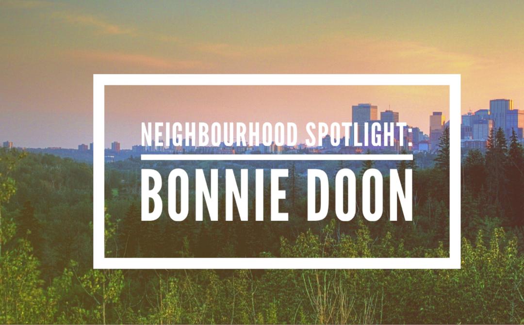 Neighbourhood Spotlight: Bonnie Doon