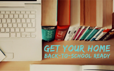 Get Your Home Back-To-School Ready