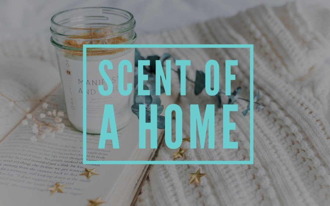 Scent Of A Home